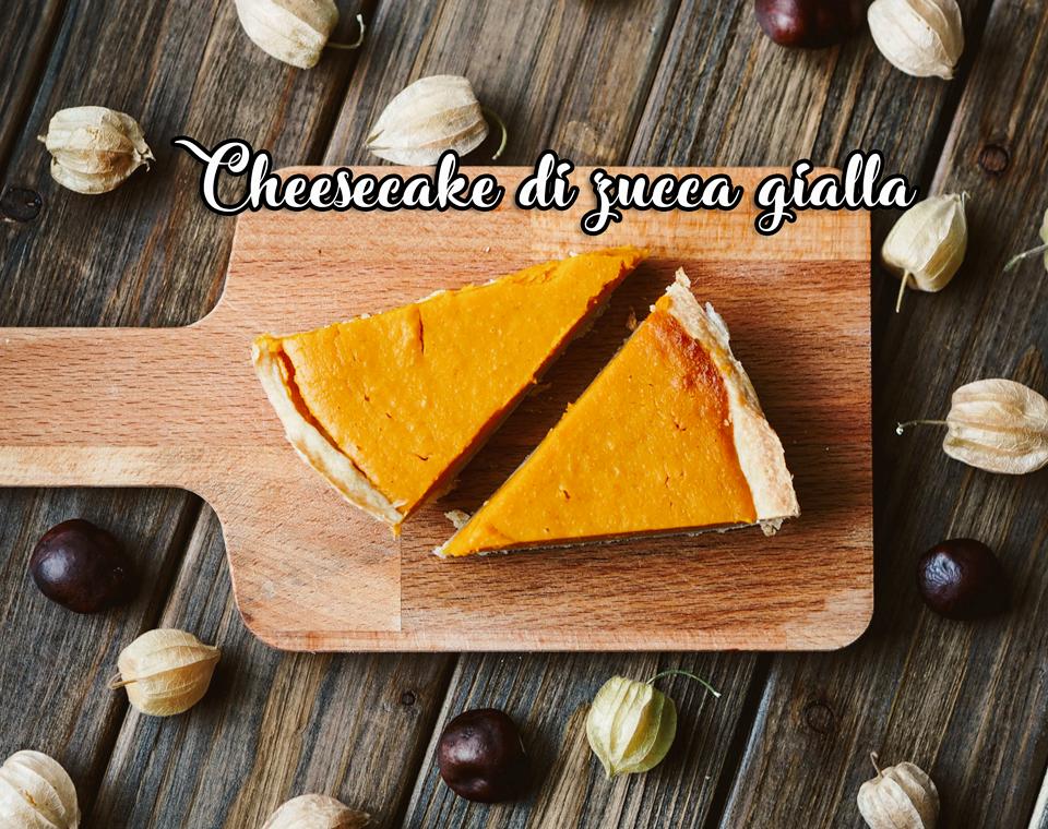 Cheesecake di zucca gialla