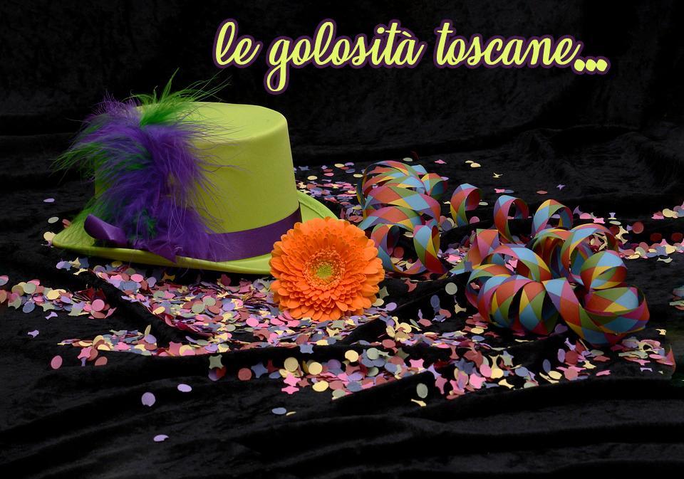 Dolcezze Toscane di Carnevale