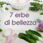 7 erbe di bellezza