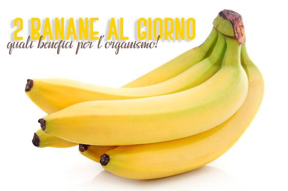 2 banane al giorno: ecco i benefici!!